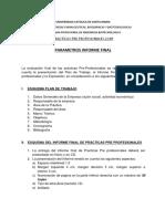PARAMETROS PARA  INFORME FINAL DE EVALUACION DE LAS PRACTICAS PRE PROFESIONALES PROGRAMA INGENIER.docx