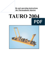 Plastic Injector TAURO 2004