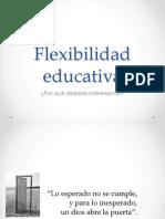 Flexibilidad educativa.pptx