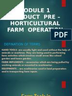 Module 1 Conduct Pre Horticultural Farm Operation.pptx