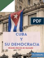 Cuba y Su Democracia - Ricardo Alarcon de Quesada