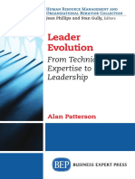 (2014 Digital Library._ Human Resource Management and Organizational Behavior Collection) Patterson, Alan - Leader Evolution _ From Technical Expertise to Strategic Leadership-Business Expert Press (2