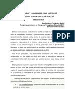 """LA ESCUELA Y LA COMUNIDAD COMO """"CENTRO DE DIÁLOGO"""" PARA LA EDUCACIÓN POPULAR Y PRODUCTIVA"""