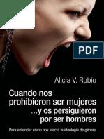 Cuando Nos Prohibieron Ser Muje - Alicia Rubio