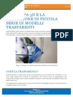Trasparenza Stereolitografia Stampi Pre Serie