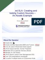 SLA FA with custom sources