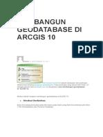 Membangun Geodatabase Di ArcGIS 10