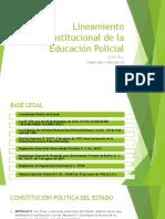 Lineamiento Institucional de La Educación Policial