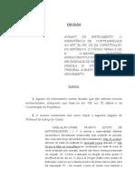 AGRAVO DE INSTRUMENTO. 1) INEXISTÊNCIA DE  CONTRARIEDADE