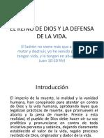 El Reino de Dios y La Defensa De la vida