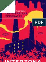 Juan Diego Incardona Las estrellas federales