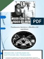 Funadamentos Históricos y Filosóficos Del CAPITALISMO.
