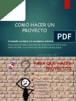 Como Hacer Un Proyecto