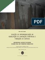 Soluções de Impermeabilização Na Reabilitação de Contenções Periféricas e Fundações de Edifícios
