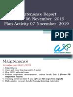 Maintenance Report Activity 06 November 2019 Plan 07 November 2019