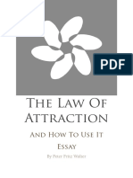 The Law of Attraction and How to Use It