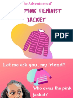 The Adventures of the Pink Feminist Jacket