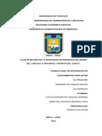 Plan de Mejora de La Estrategia de Marketing Del Museo Del Cafè en La Provincia y Distrito Del Cusco