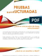 PRUEBAS ESTRUCTURADAS.pptx