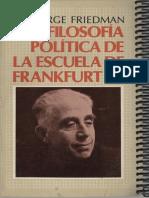 Friedman-George-la-filosofia-politica-de-la-escuela-de-frankfurt.pdf
