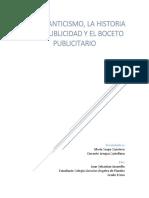 El Romanticismo, Historia de La Publicidad y El Boceto Publicitario