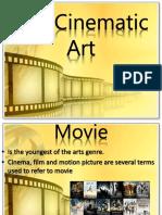 The Cinematic Art