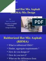 Rubberized Hot Mix Asphalt (RHMA) Mix Design