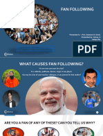 Causes of fan following