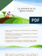 La Minería en La Época Incaica (2)