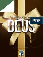 O Presente de Deus Lutero Com Divulgação