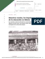 Maestros rurales, los impulsores del inicio de la educación en México