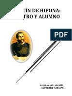 1. Agustín de Hipona, Maestro y Alumno