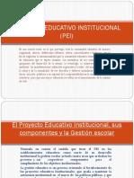 PROYECTO EDUCATIVO INSTITUCIONAL  (PEI).pptx