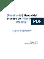 Plantilla Del Manual de Un Proceso