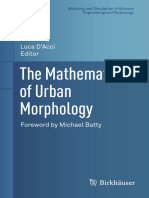 (Modeling and Simulation in Science, Engineering and Technology) Luca D'Acci - The Mathematics of Urban Morphology-Springer International Publishing_Birkhäuser (2019).pdf