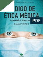 Código de Ética Médica 2018 Comentado e Interpretado - Edmilson de Almeida Barros Júnior