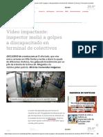 Video Impactante_ Inspector Molió a Golpes a Discapacitado en Terminal de Colectivos _ Crónica _ Firme Junto Al Pueblo