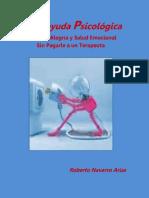 Autoayuda Psicológica Disfruta Alegría y Salud Emocional Sin Pagarle a Un Terapeuta- Roberto Navarro