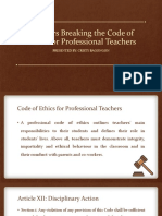 Teachers Breaking the Code of Ethics for Professional