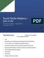 Social Media Madness, 2010