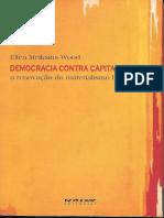 4 - Democracia Contra Capitalismo - A Renovação Do Materialismo Histórico - Ellen Meiksins Wood
