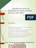 Demografia Escrava Na Freguesia de Santo Antônio De