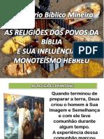 AS RELIGIOES DOS POVOS DA BIBLIA E SUA INFLUENCIA NO MONOTEISMO HEREUS [Reparado].pptx