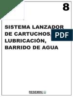 8_sistema de Lubricacion, Barrido de Agua, Lanzador de Cartuchos