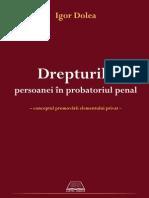 Dr Persoanelor in Probatoriu Penal - Igor Dolea