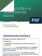 INTRODUCCIÓN A LA TECNOLOGÍA DEL SOLDEO