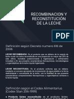 Recombinación y Reconstitución de La Leche.pptx