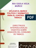 Presentación. Aplicar El Marco Político y Normativo Para El Control Del Tabaco