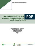 Guía orientadora sobre el desarrollo del Componente pedagógico en la Modalidad con Enfoque Territorial
