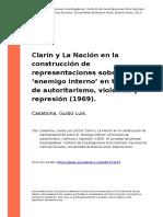 Casabona, Guido Luis (2013). Clarin y La Nacion en La Construccion de Representaciones Sobre El Oenemigo Internoo en Tiempos de Autoritar (..)